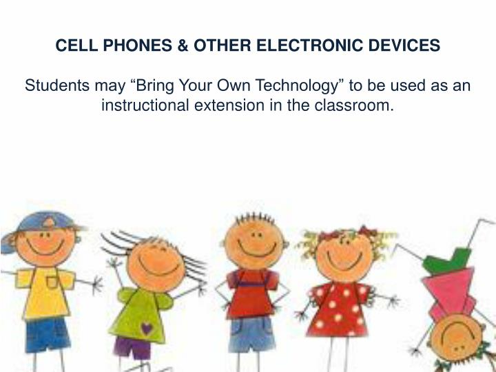 CELL PHONES & OTHER ELECTRONIC DEVICES