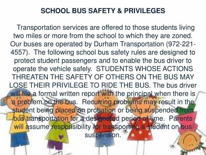 SCHOOL BUS SAFETY & PRIVILEGES