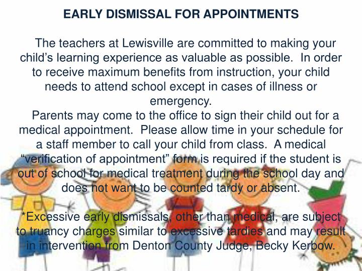 EARLY DISMISSAL FOR APPOINTMENTS