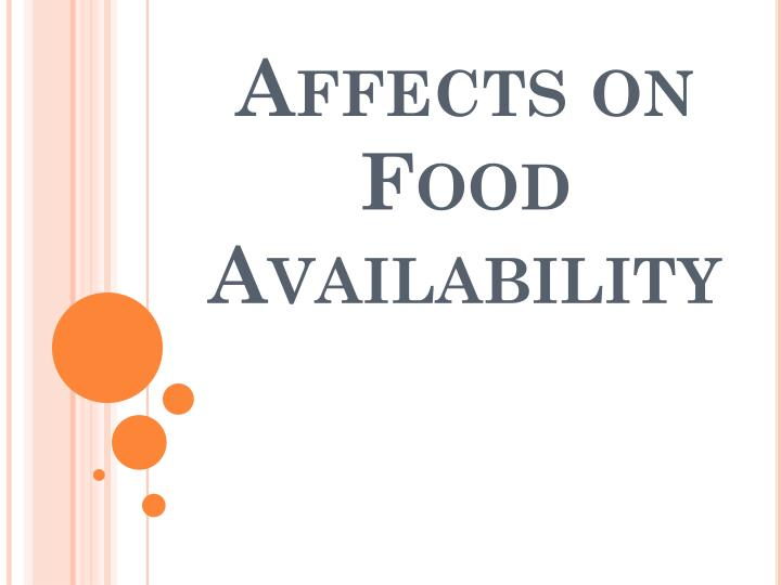Affects on Food Availability
