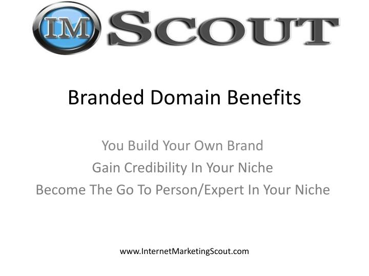 Branded Domain Benefits