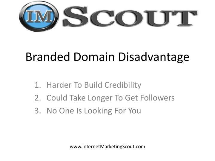Branded Domain Disadvantage