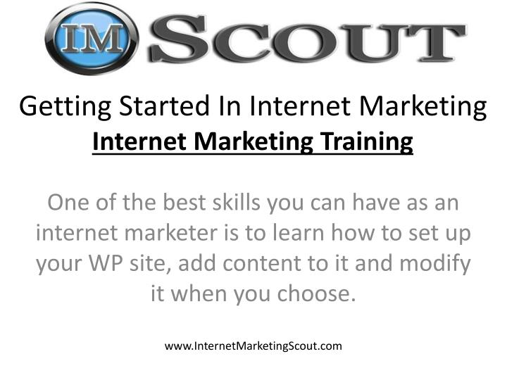 Getting Started In Internet Marketing