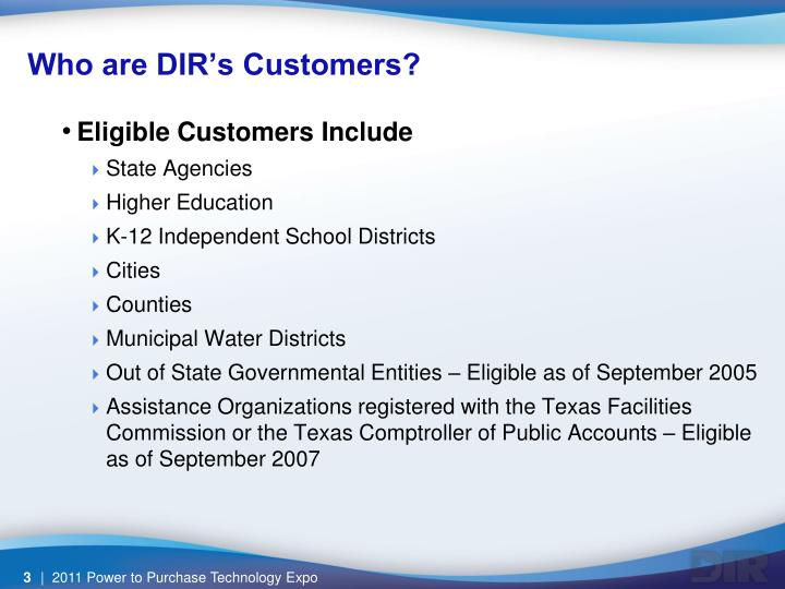 Who are DIR's Customers?