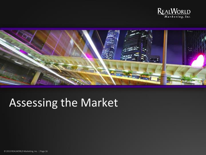 Assessing the Market