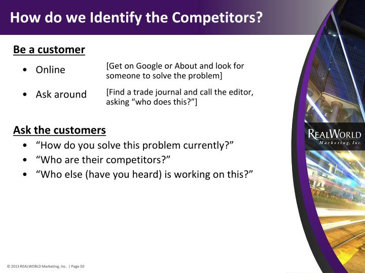 How do we Identify the Competitors?