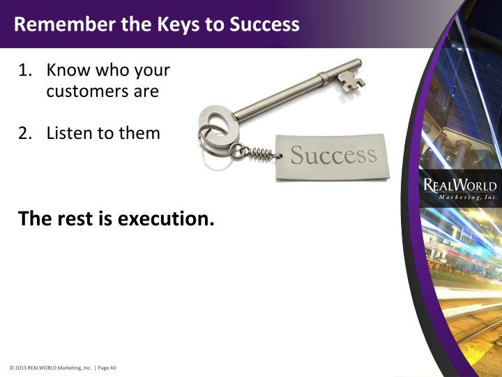 Remember the Keys to Success