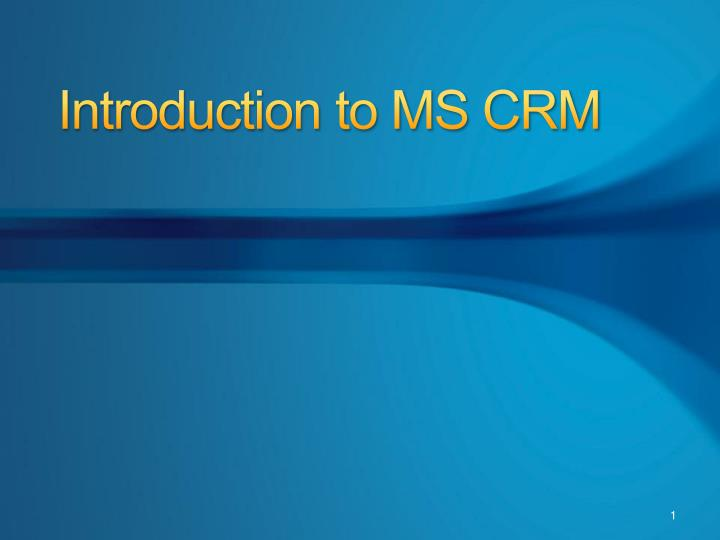 Introduction to ms crm