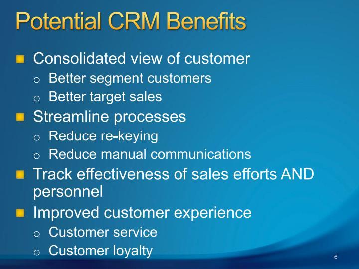 Potential CRM Benefits