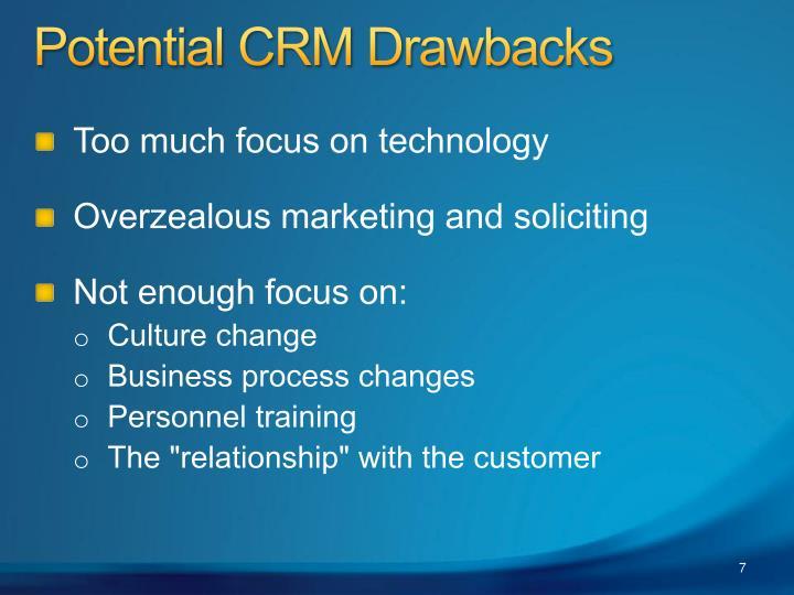 Potential CRM Drawbacks