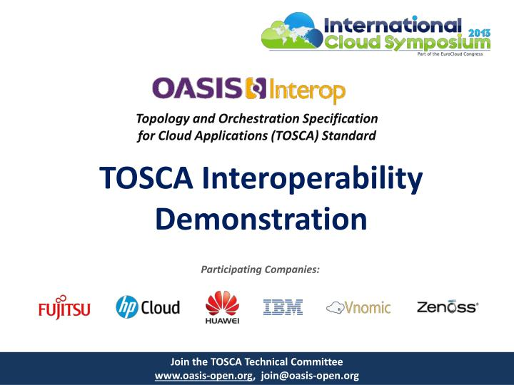 Topology and orchestration specification for cloud applications tosca standard