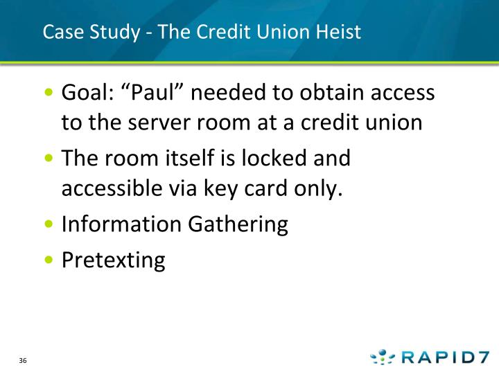 Case Study - The Credit Union Heist