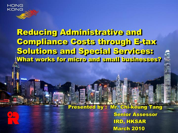 Reducing Administrative and Compliance Costs through E-tax Solutions and Special Services: