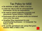 tax policy for mse