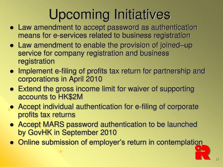 Upcoming Initiatives