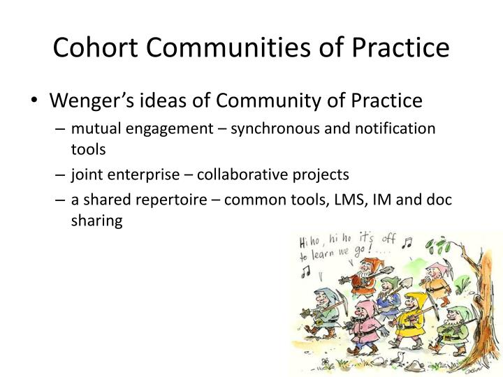 Cohort Communities of Practice