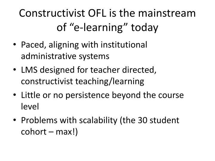 Constructivist OFL is the mainstream of ""