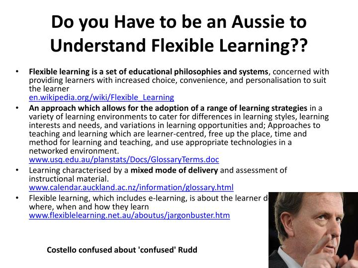 Do you Have to be an Aussie to Understand Flexible Learning??