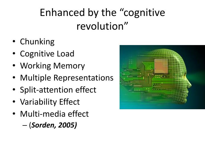"Enhanced by the ""cognitive revolution"""