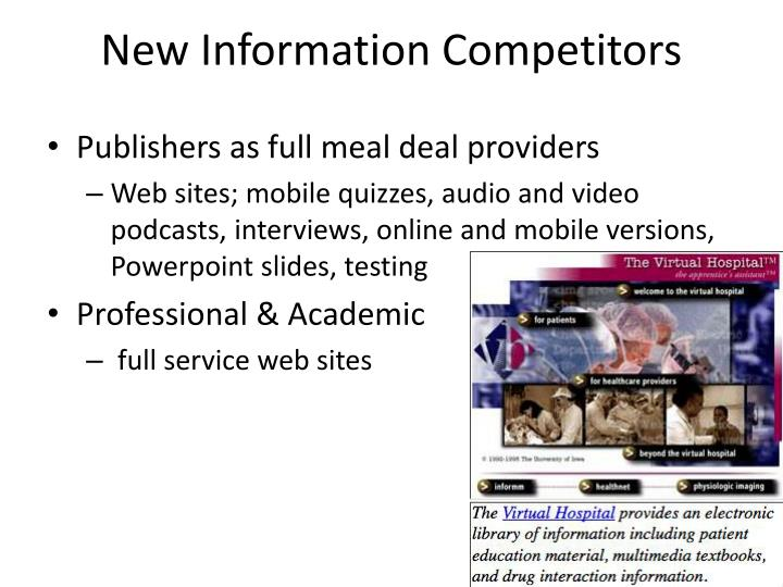 New Information Competitors