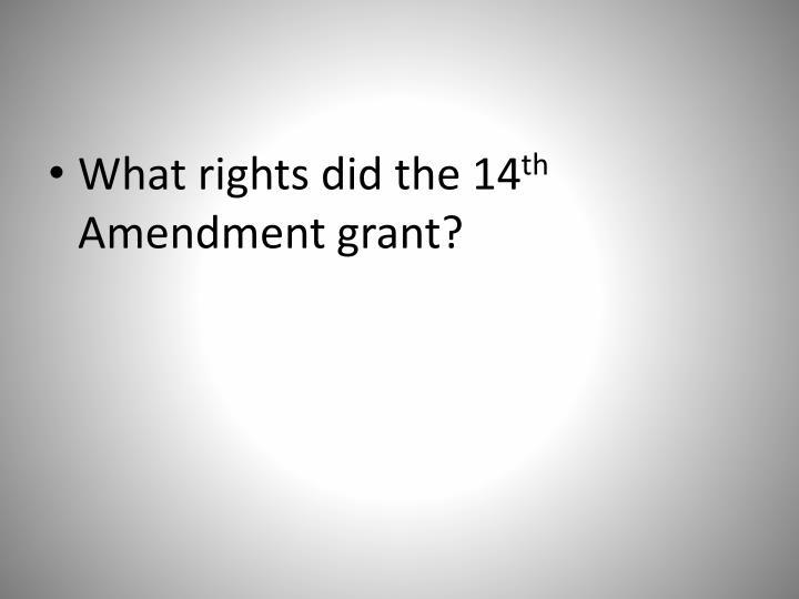 What rights did the 14