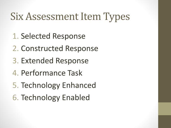 Six Assessment Item Types