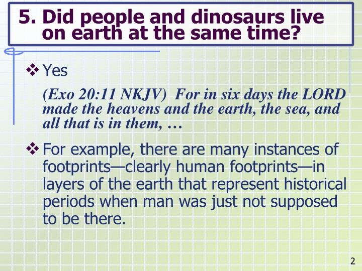 5 did people and dinosaurs live on earth at the same time