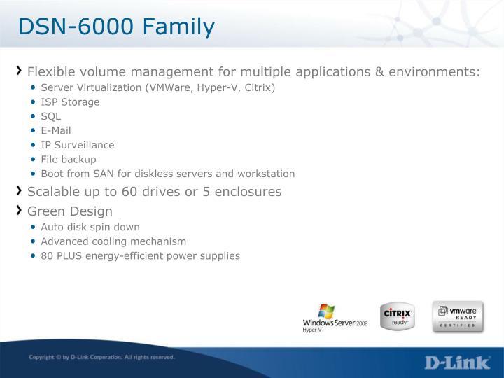 DSN-6000 Family
