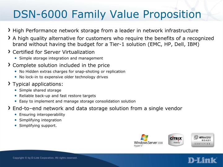 DSN-6000 Family Value Proposition