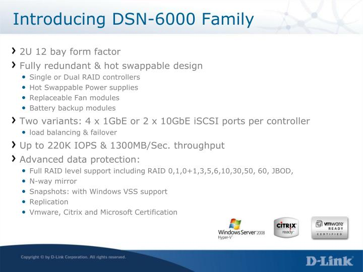 Introducing DSN-6000 Family