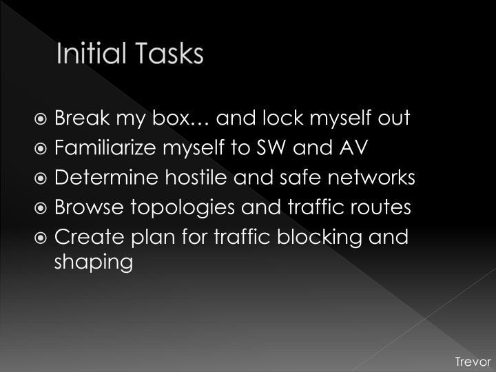 Initial Tasks