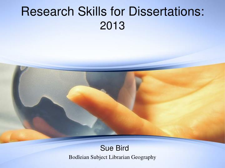 Research skills for dissertations 2013