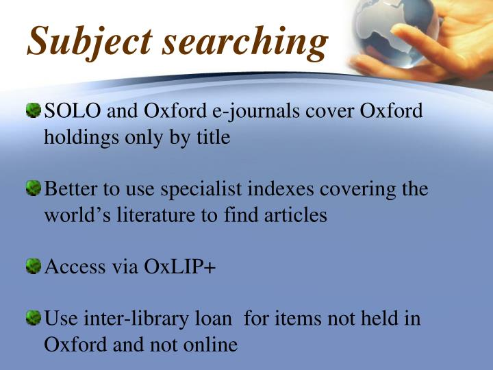 SOLO and Oxford e-journals cover Oxford holdings only by title
