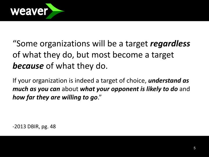 """Some organizations will be a target"