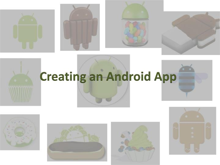 Creating an Android App