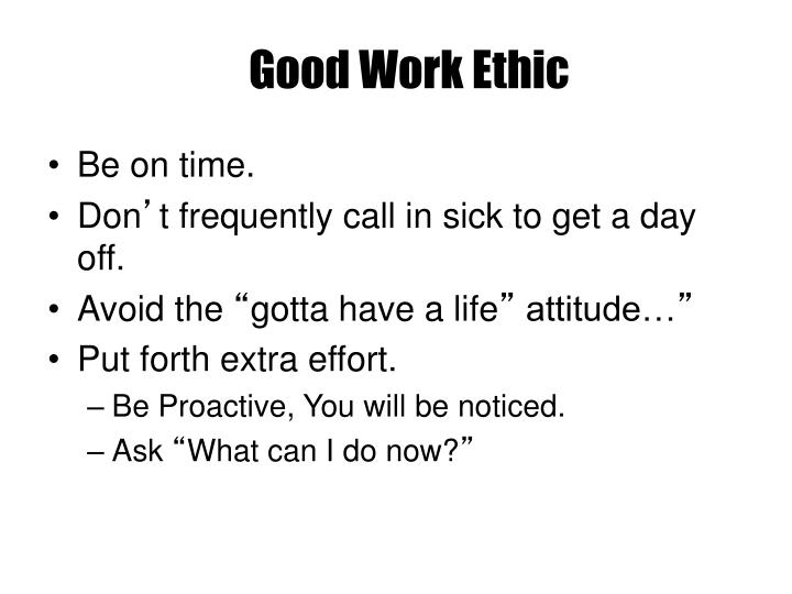 Good Work Ethic