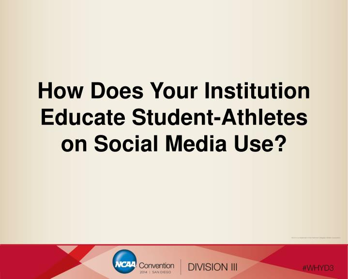 How Does Your Institution Educate Student-Athletes on Social Media Use?