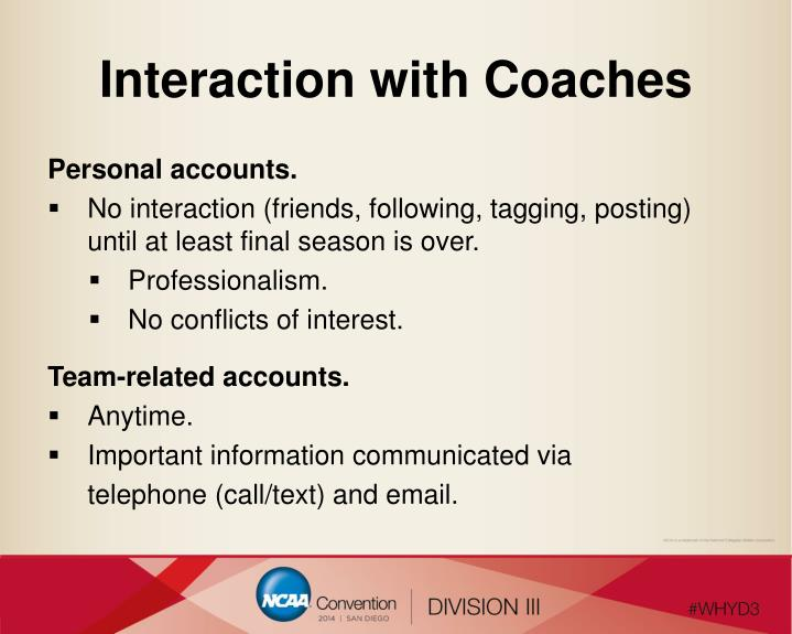 Interaction with Coaches
