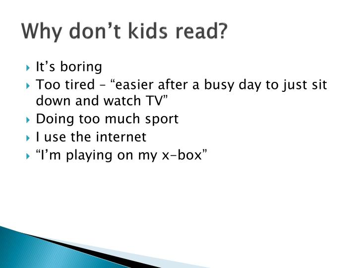 Why don't kids read?