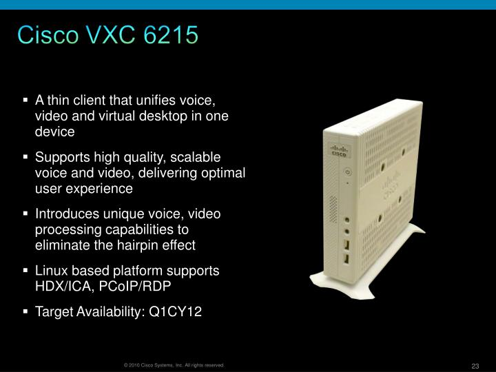 A thin client that unifies voice, video and virtual desktop in one device