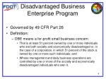 disadvantaged business enterprise program2