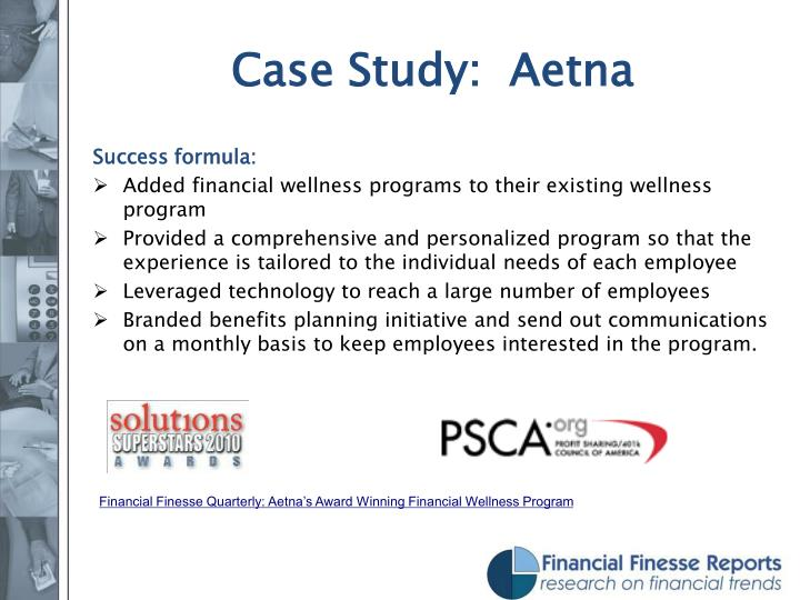 Case Study:  Aetna