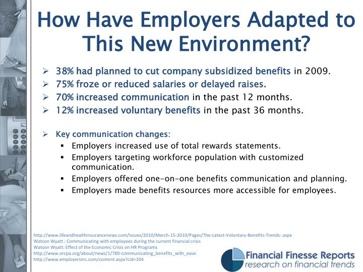 How Have Employers Adapted to This New Environment?