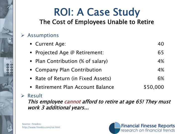 ROI: A Case Study