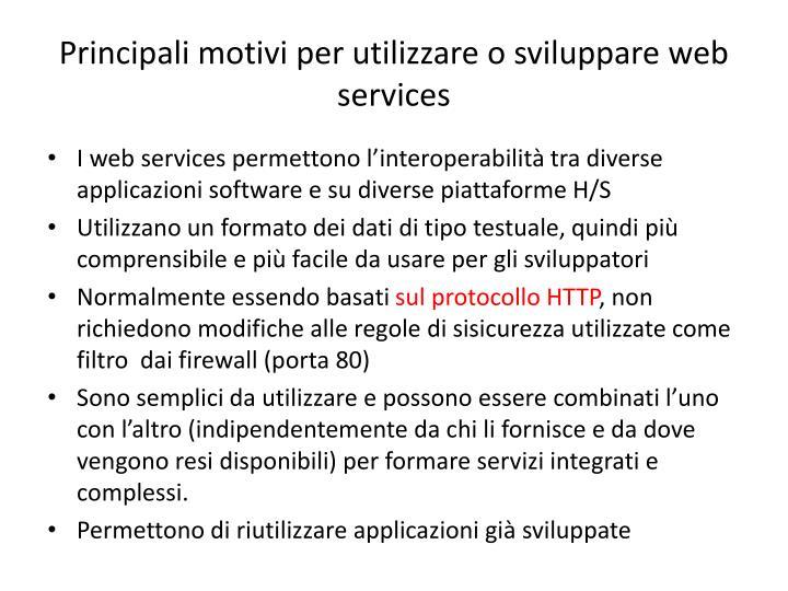 Principali motivi per utilizzare o sviluppare web services