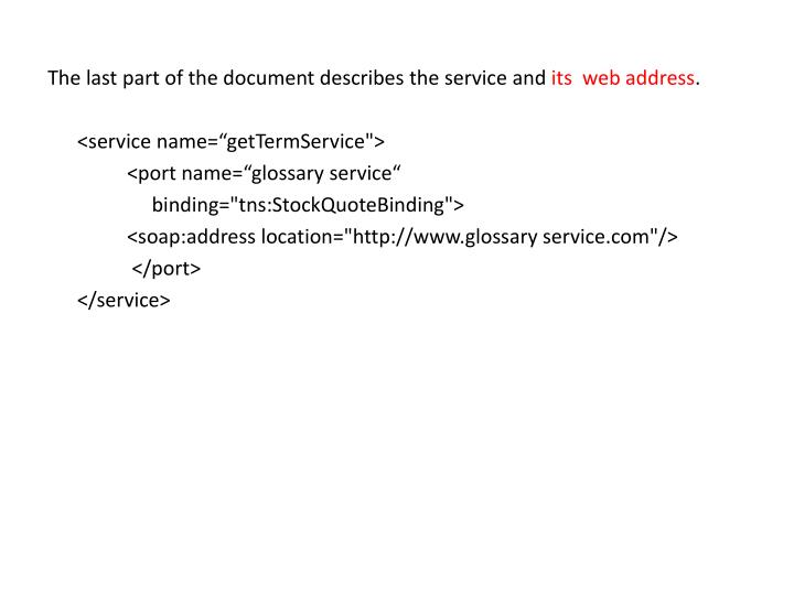 The last part of the document describes the service and