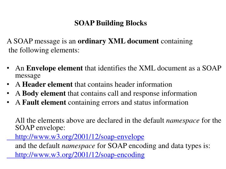 SOAP Building Blocks