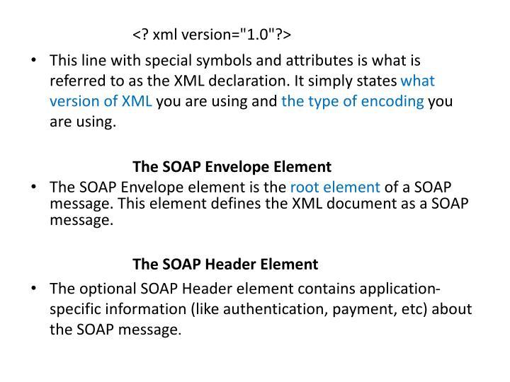 "<? xml version=""1.0""?>"
