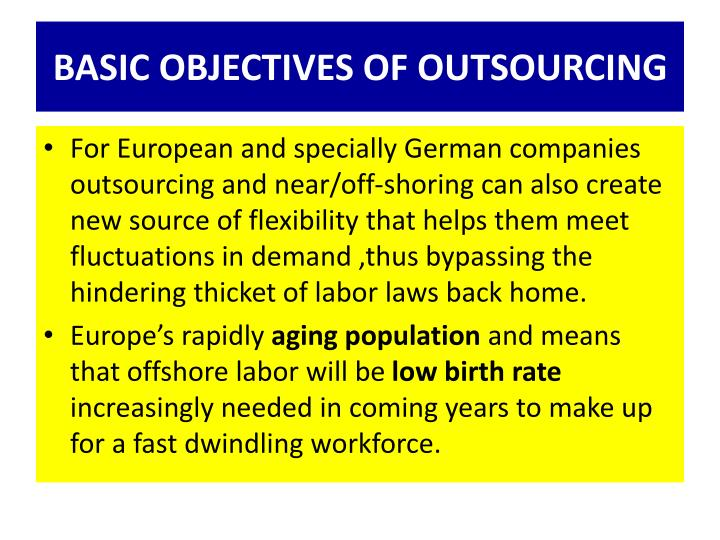 BASIC OBJECTIVES OF OUTSOURCING