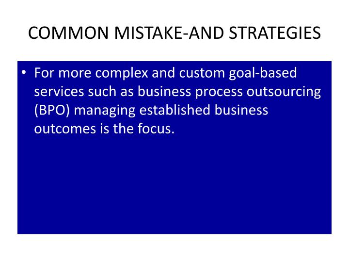 COMMON MISTAKE-AND STRATEGIES